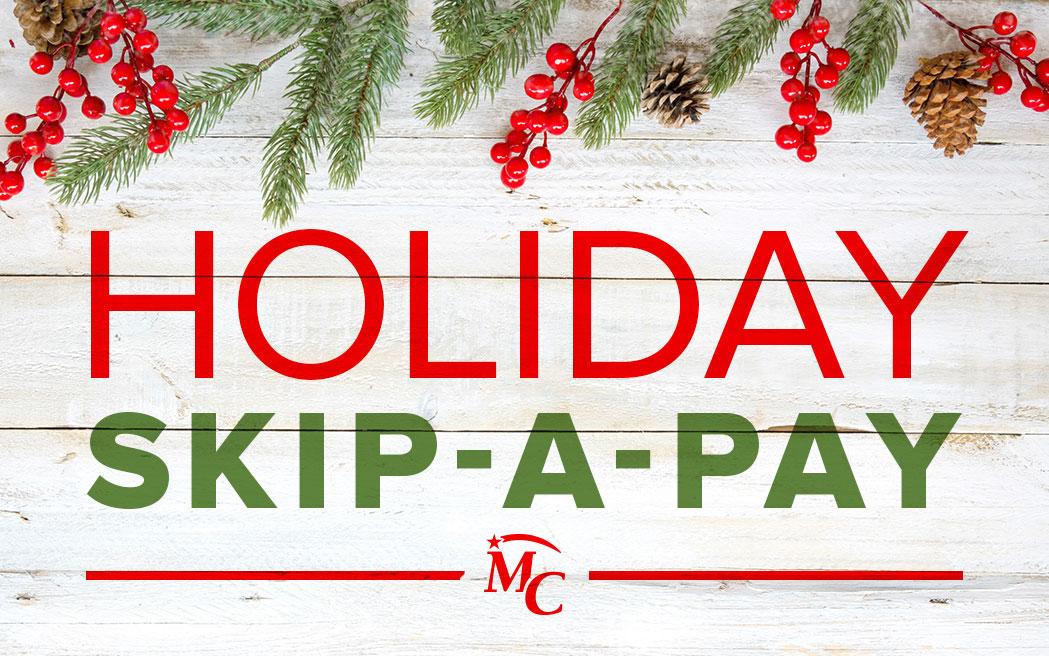 Holiday Skip-a-Pay